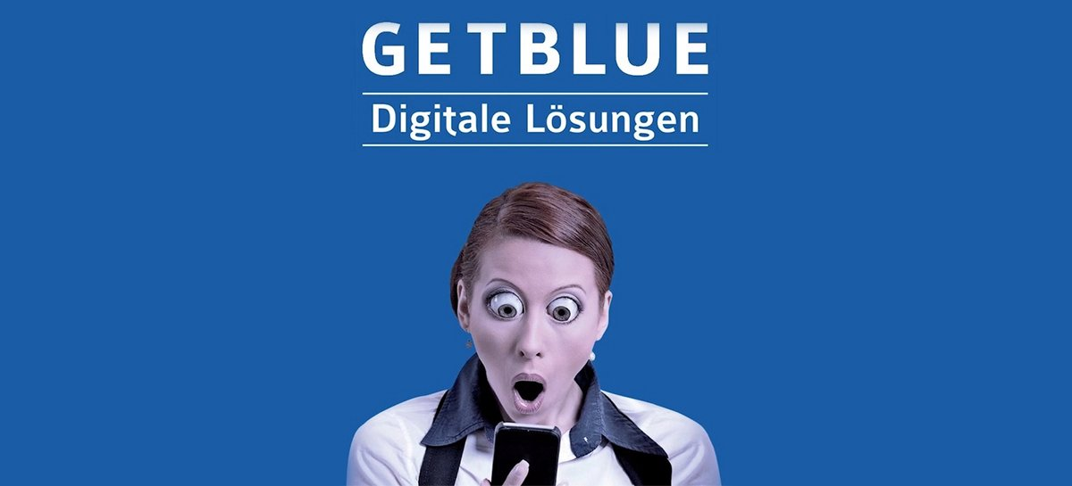 Interneterfolg: Digitale Lösungen in Obersüßbach? » Getblue Werbeagentur